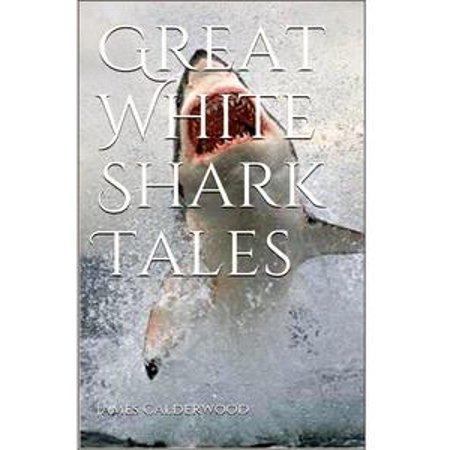 Shark Tale Lola (Great White Shark Tales -)