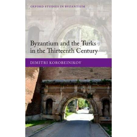 Byzantium and the Turks in the Thirteenth Century