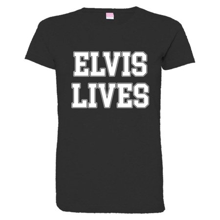PleaseMeTees™ Womens Elvis Lives Presley Is Alive HQ - Life Size Elvis