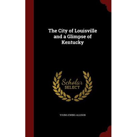 The City of Louisville and a Glimpse of Kentucky (Party City Louisville Kentucky)