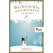 Weihnachtsgeschichten am Kamin 31 - eBook