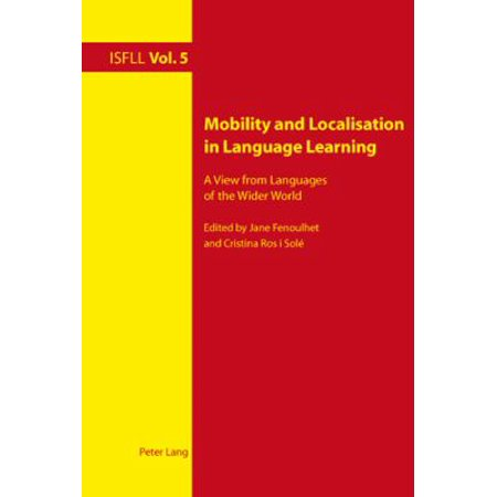 Mobility and Localisation in Language Learning: A View from Languages of the Wider World