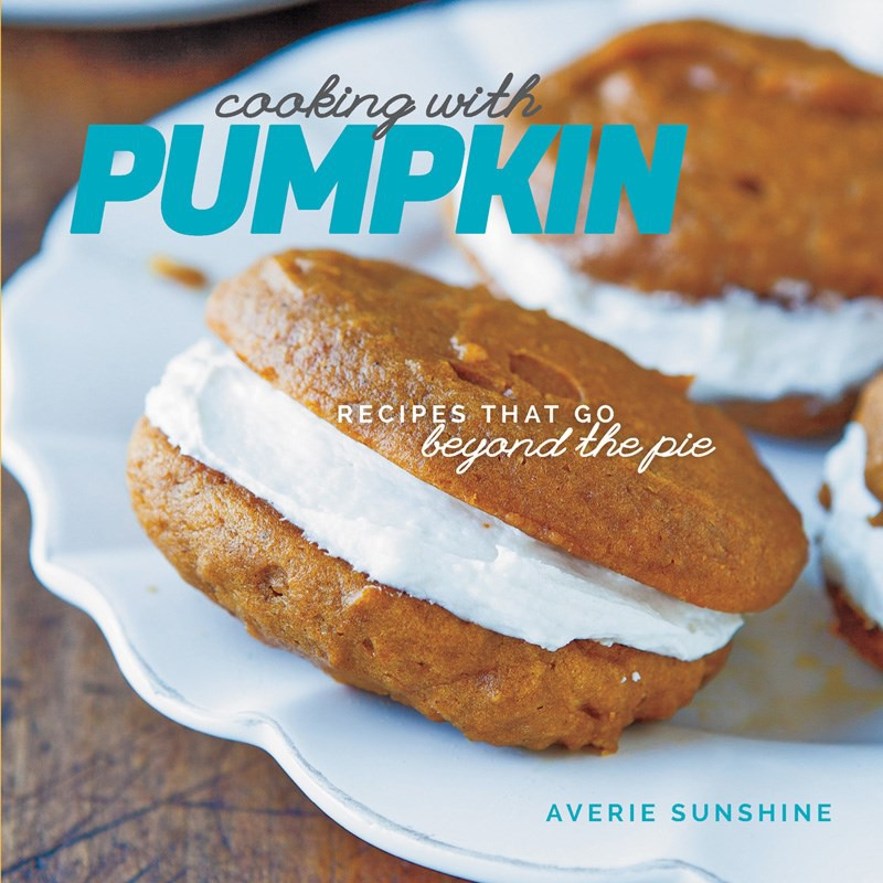 Cooking with Pumpkin : Recipes That Go Beyond the Pie