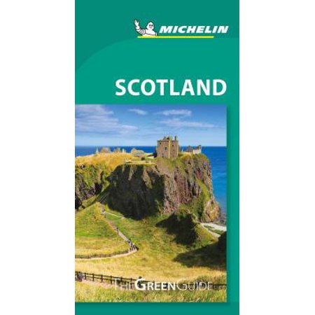 Michelin Green Guide Scotland : Travel Guide