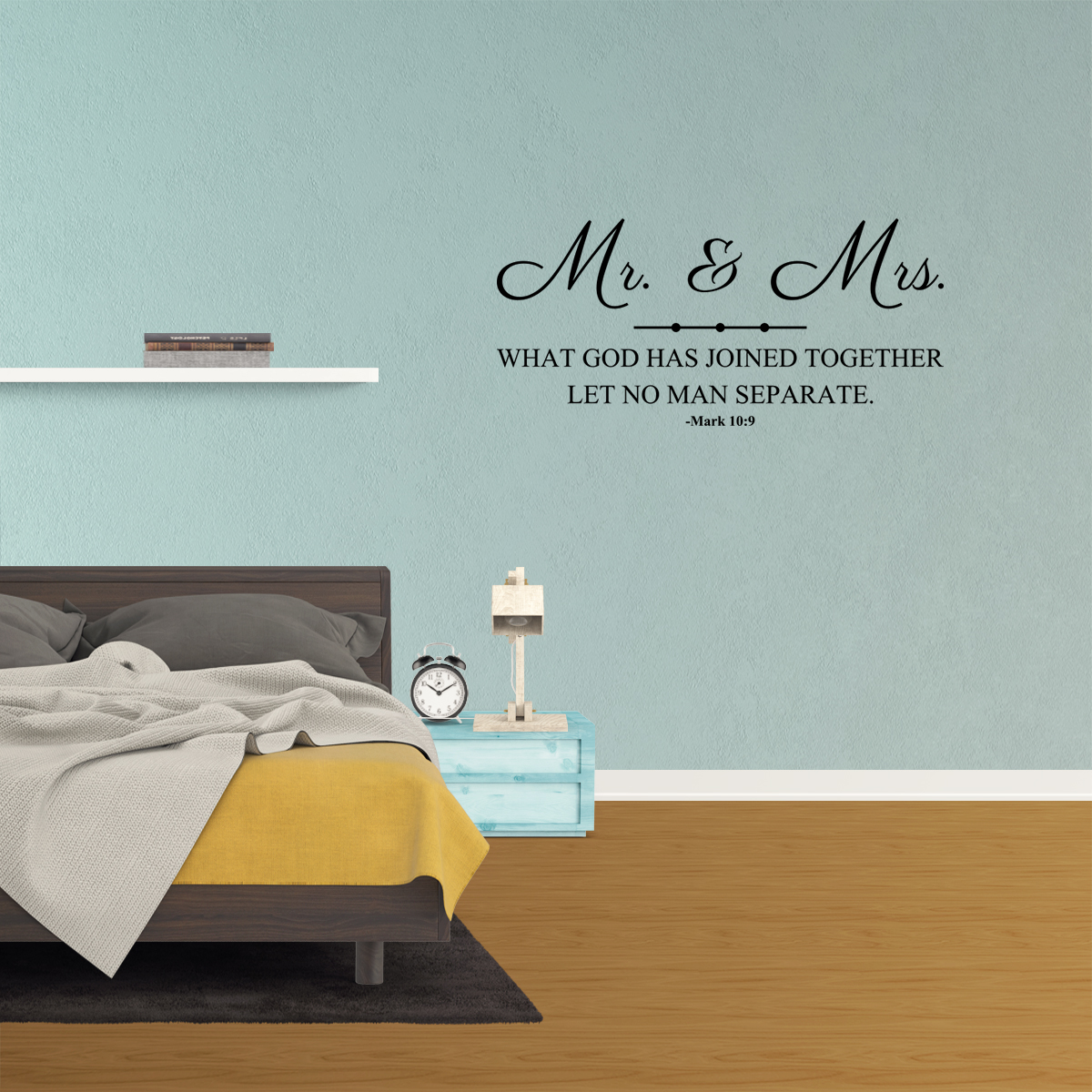 Wall Decal Quote Mr. And Mrs. What God Has Joined Together Let Mark 10:9 JR954