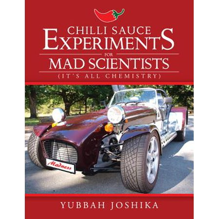 Chilli Sauce Experiments for Mad Scientists - eBook](Halloween Mad Scientist Food)