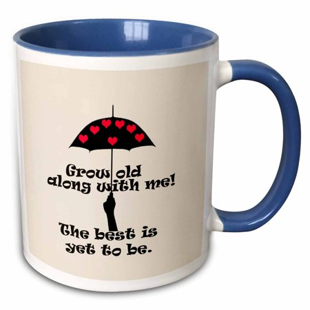 Old Halloween Sayings (3dRose Love. grow old along with me the best is yet to come. Popular saying - Two Tone Blue Mug,)