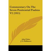 Commentary on the Seven Penitential Psalms V2 (1915)