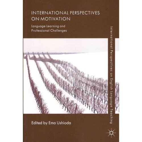 International Perspectives on Motivation: Language Learning and Professional Challenges