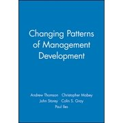 Management, Organizations and Business: Changing Patterns of Management Development (Paperback)