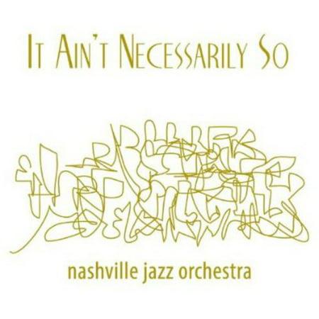It Aint Necessarily So - It Aint Necessarily So Gershwin