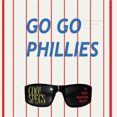 Cool Specs   Go Go Phillies  Cd