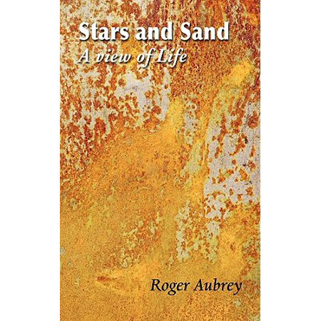 Stars and Sand - A View of Life