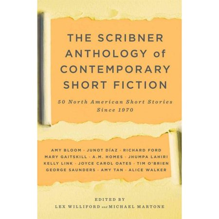The Scribner Anthology of Contemporary Short Fiction: 50 North American Short Stories Since 1970 by