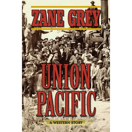 Union Pacific : A Western Story ()