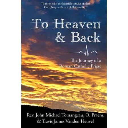 To Heaven & Back : The Journey of a Roman Catholic Priest](Catholic Priest Outfit)