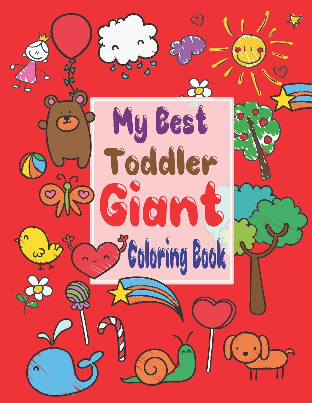 My Best Toddler Giant Coloring Book : My Best Toddler Giant Coloring Book, Coloring  Books For Kids