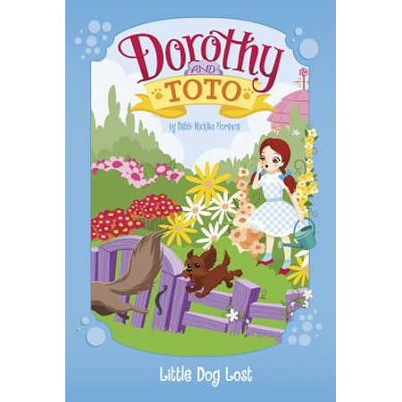 Dorothy and Toto Little Dog Lost - Dorothy Dog