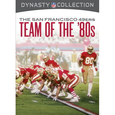 Dynasty Collection: The San Francisco 49ers - Team of the '80s (Best Places To Visit In San Francisco Bay Area)