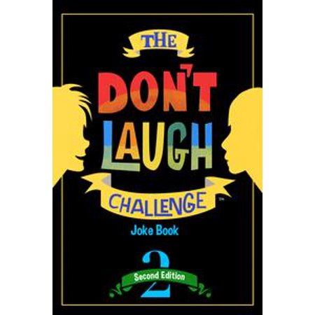 The Don't Laugh Challenge - 2nd Edition - eBook