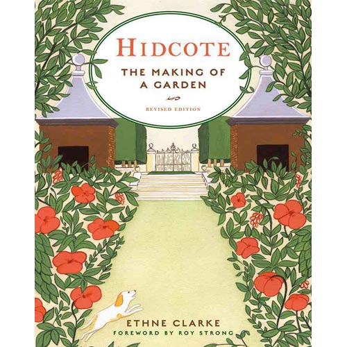Hidcote: The Making of a Garden