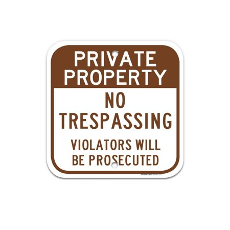 Satin Aluminum Wall Mounted Sign - Private Property - No Trespassing Sign, Large 12x12