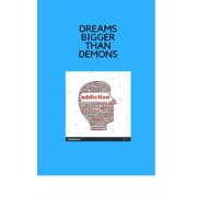 Dreams Bigger than Demons - eBook