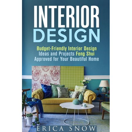 Interior Design : Budget-Friendly Interior Design Ideas and Projects Feng Shui Approved for Your Beautiful Home -