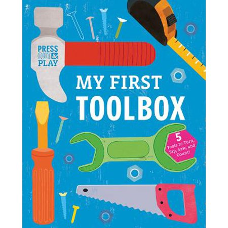 My First Toolbox: Press Out & Play (Board Book) (Testing A Motherboard Out Of The Case)