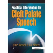 Practical Intervention for Cleft Palate Speech - eBook