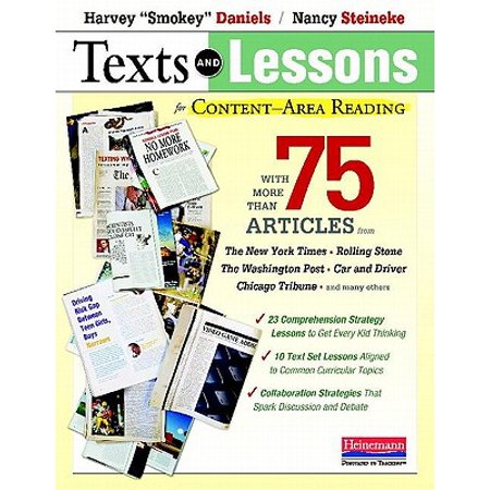 Texts and Lessons for Content-Area Reading : With More Than 75 Articles from the New York Times, Rolling Stone, the Washington Post, Car and Driver, Chicago Tribune, and Many Others