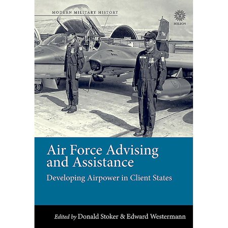 Air Force Advising And Assistance Developing Airpower In border=