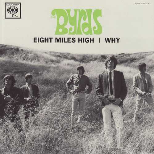 Eight Miles High/Why (Vinyl) (7-Inch)
