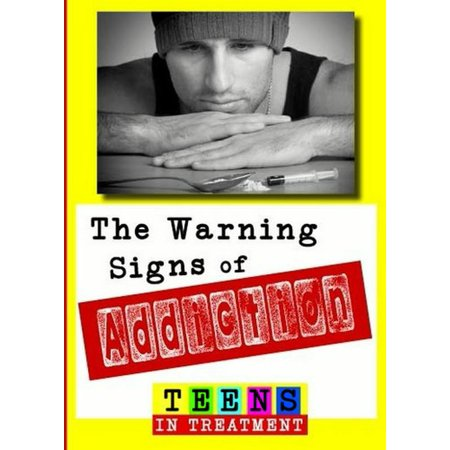 - The Warning Signs of Addiction (DVD)
