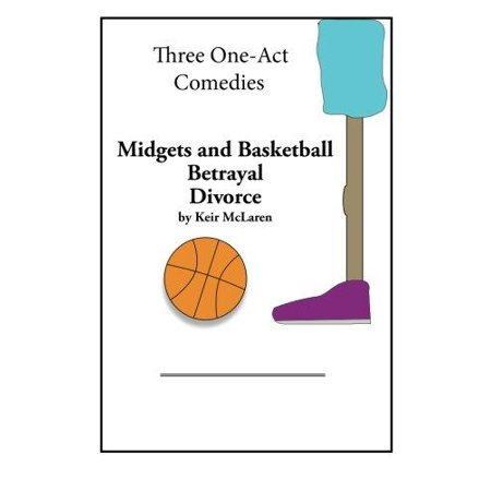 Three One-Act Comedies: Midgets and Basketball, Betrayal & Divorce - image 1 de 1