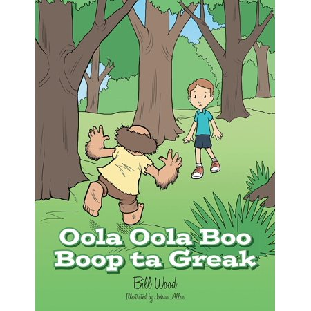 Oola Oola Boo Boop Ta Greak - eBook