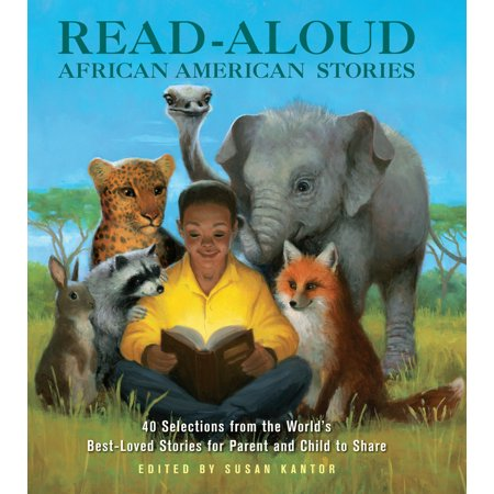 Read-Aloud African-American Stories : 40 Selections from the World's Best-Loved Stories for Parent and Child to Share - Halloween Read Aloud Stories For Children