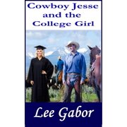 Cowboy Jesse and the College Girl - eBook