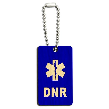 Rectangle Shape Key Tag (DNR Do Not Resuscitate - Medical Emergency - Star of Life Wood Rectangle Key Chain)