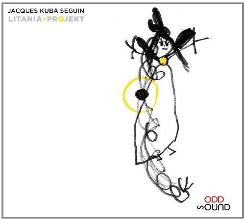 Jacques Kuba Seguin Litania Project [CD] by