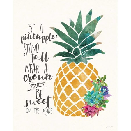 Be a Pineapple Poster Print by Jo