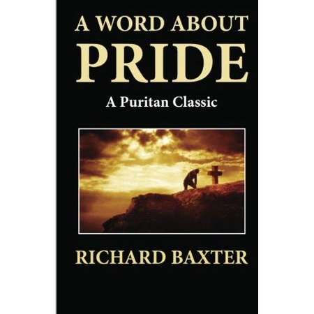 A Word About Pride  A Puritan Classic
