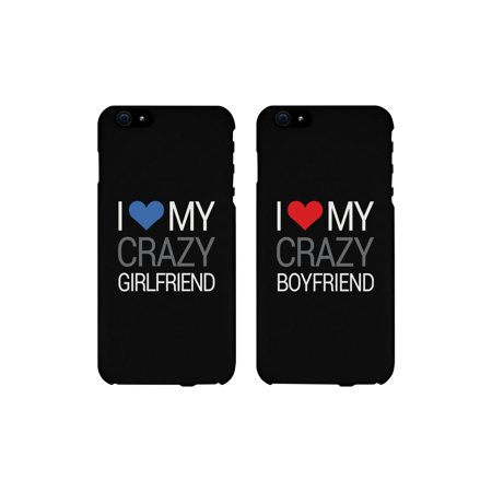 I Love My Crazy Girlfriend and Boyfriend Black Matching Couple Phone