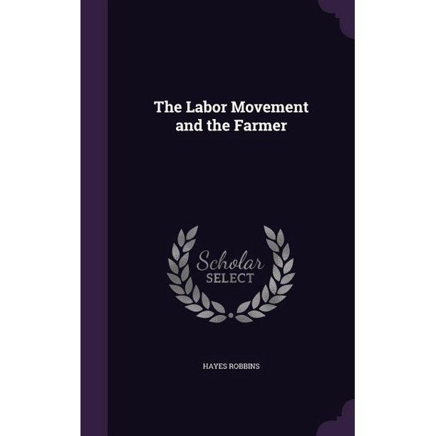 The Labor Movement and the Farmer