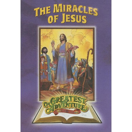 Greatest Adventure: Stories from the Bible: The Miracles of Jesus (Other) - Miracle Of Jesus