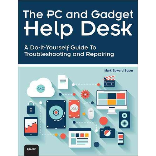 The PC and Gadget Help Desk in Depth