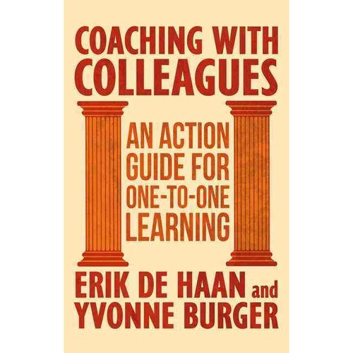 Coaching With Colleagues: An Action Guide For One-to-one Learning