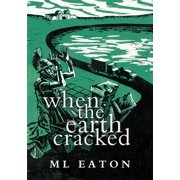 When the Earth Cracked - eBook