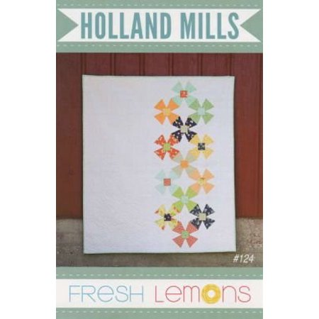 - Holland Mills Quilt Pattern By By Fresh Lemons Quilts