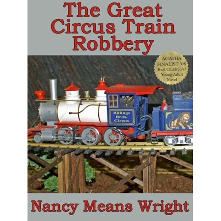 The Great Circus Train Robbery - (Great Circus Train)